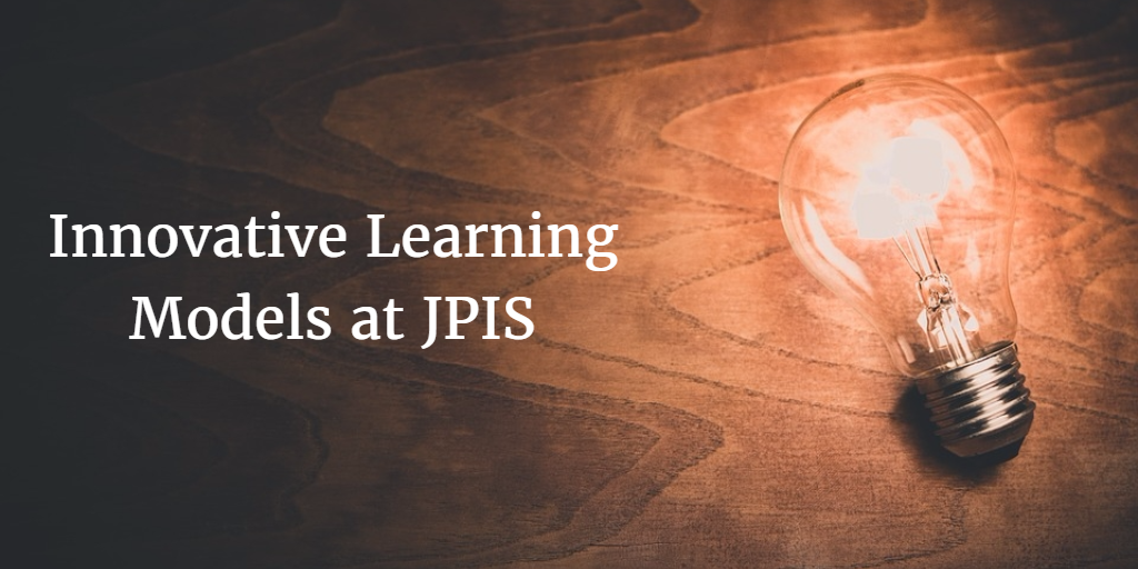 Innovative Learning Models at JPIS