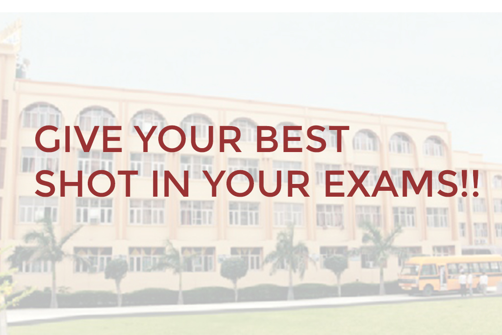 Give Your Best Shot in Your Exams