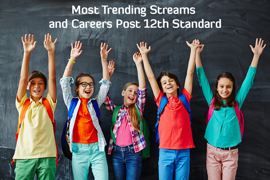 Most-Trending-Streams-and-Careers-Post-12th-Standard